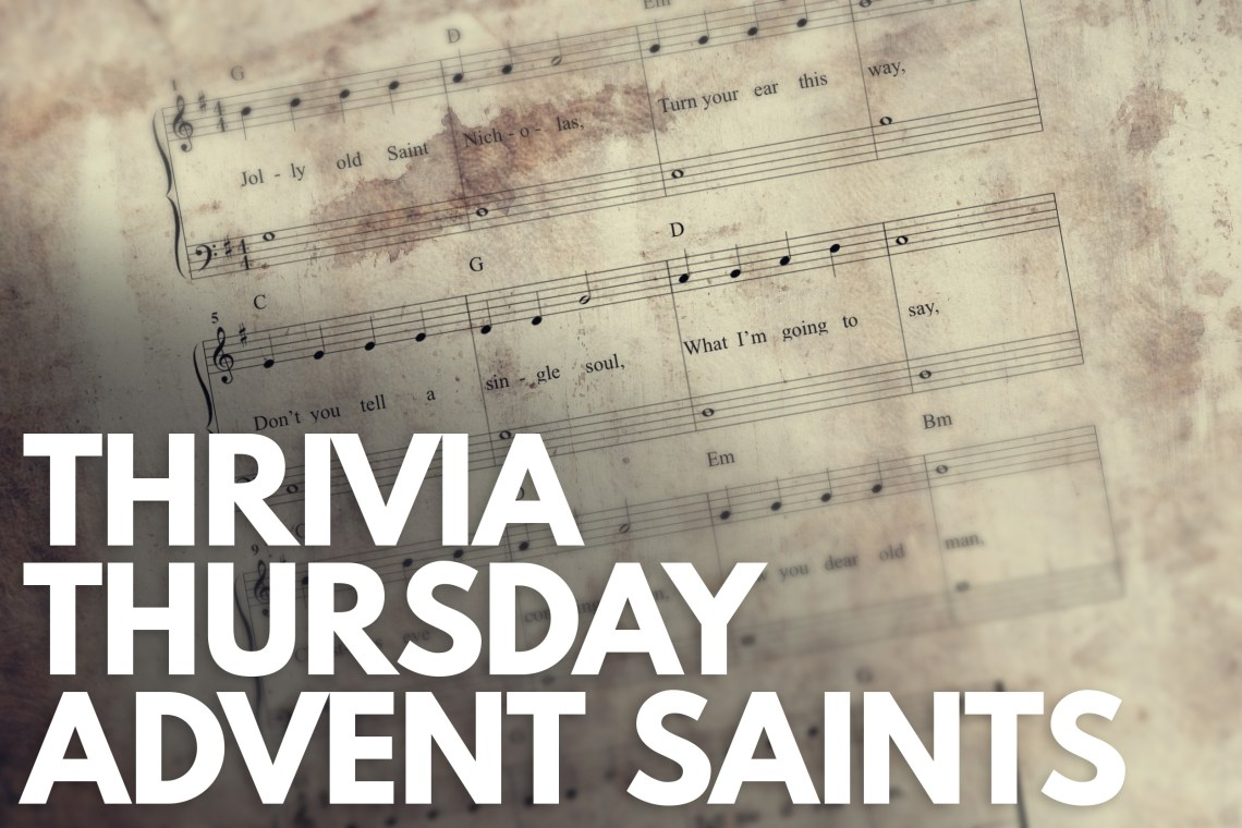 Thrivia Thursday Advent Saints