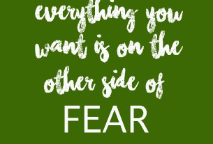 """Everything you want is on the other side of fear"" quote card"