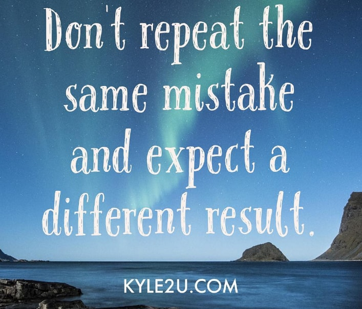 Making The Same Mistakes Over And Over Again Quotes: Don't Repeat The Same Mistake Quote Card