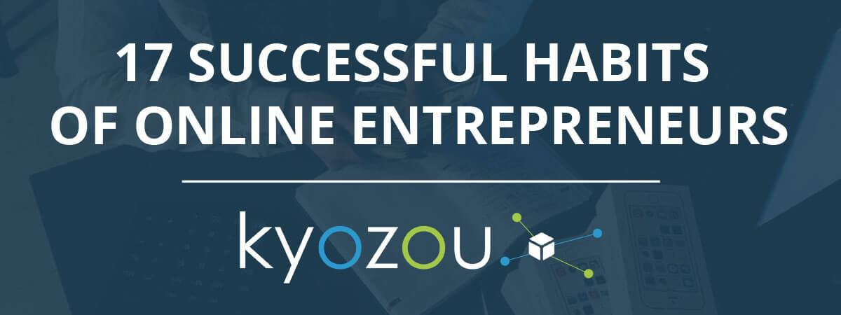 Successful Habits of Entrepreneurs