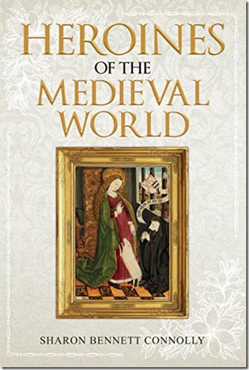 cover of heroine of the medieval world