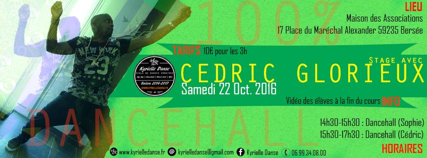 STAGE 100% Dancehall avec Cédric Glorieux │Sam.22/10/16 │ Bersée