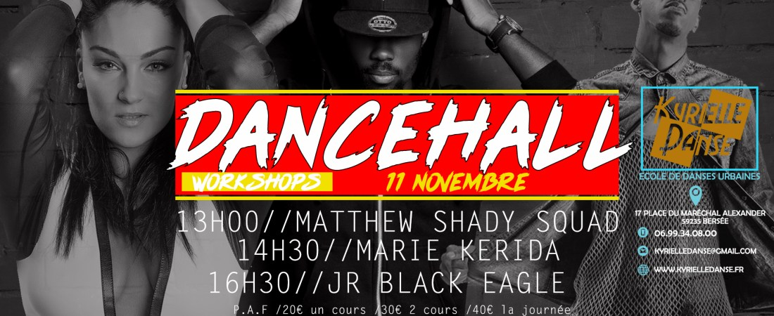 WORKSHOP DANCEHALL BY  JR BLACK EAGLE , MATTHEW SHADY SQUAD  & MARIE KERIDA
