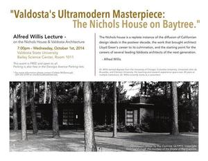 300x232 Talk Flyer, in Valdosta's Ultramodern Masterpiece: The Nichols House on Baytree, by Alfred Willis, 1 October 2014
