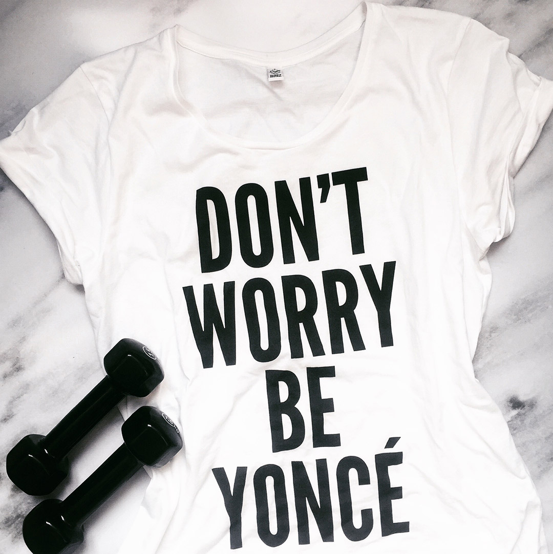 t_shirt_don_t_worry_be_yonce_juniqe