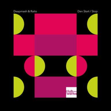 Deapmash & Raito - Den Start / Stop EP