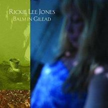 Balm in Gilead - Rickie Lee Jones