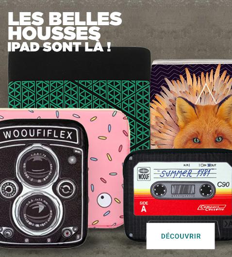 Retrouver toutes les housses IPAD, Woof, Seven Life, Super Collection à partir de 15,00€