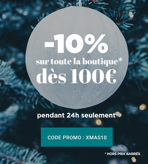 -10% sur toute la boutique dès 100€ d'achats, pendant 24h seulement