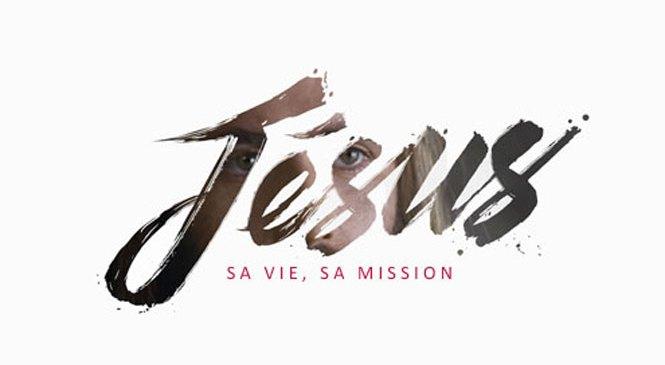 Jésus, Sa Vie, Sa Mission