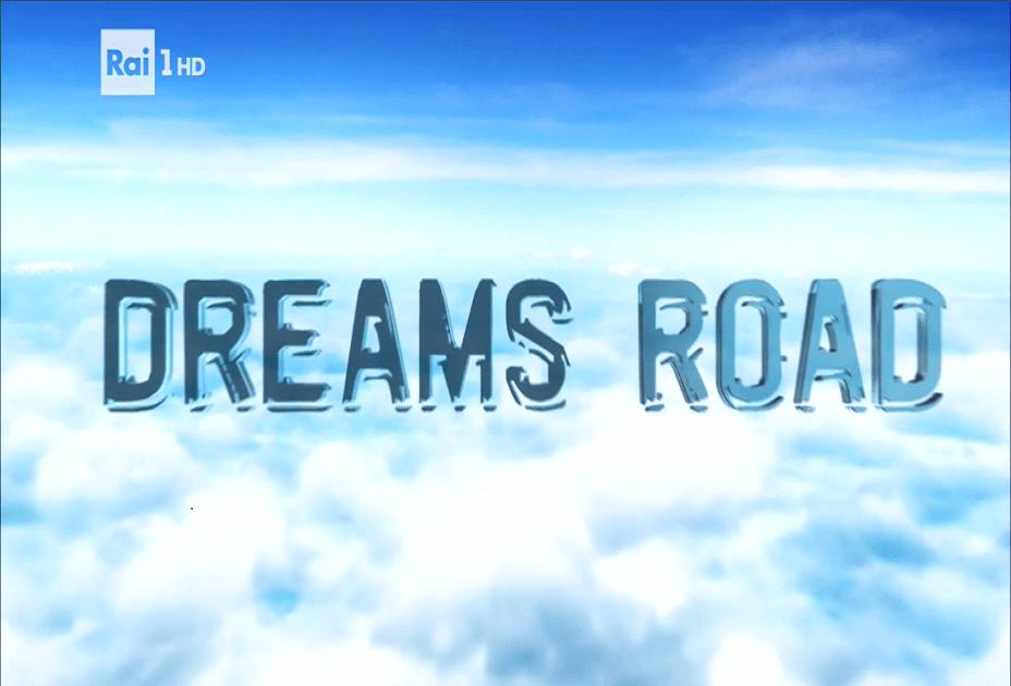 Dreams Road 22 agosto