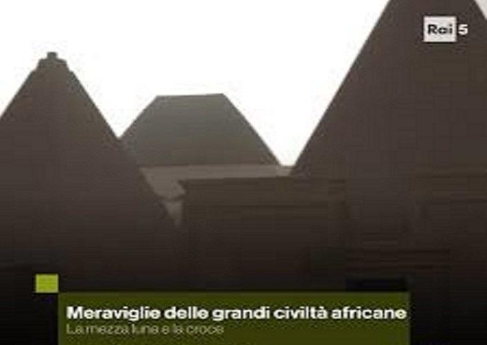 le meraviglie delle grandi civiltà africane