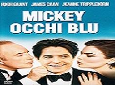 film Mickey occhi blu