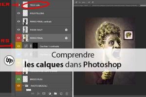Comprendre les calques dans Photoshop