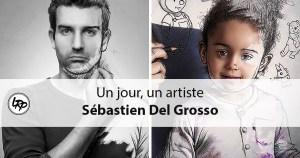 Un jour un artiste : Sébastien Del Grosso sur le blog La Retouche photo