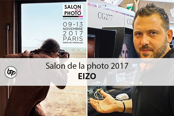 Le salon de la photo 2017 : Eizo