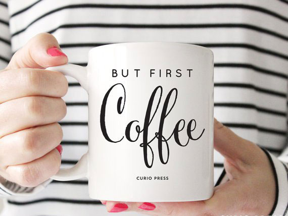 mug-message-mantra-but-first-coffee-etsy