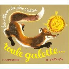 Roule Galette, Pere Castor
