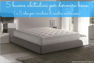 Dorelan materasso dormire bene riciclo