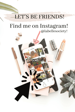 Find me on Instagram @labellesociety