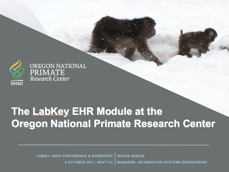 Employing the LabKey EHR Module for Managing Non-Human Primate (NHP) Medical Records at the Oregon National Primate Research Center