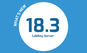 What's New in LabKey Server v18.3