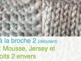 cours-tricot-a-la-broche-2-points-mousse-jersey-et-2-endroits-2-envers-la-boite-ateliers-creatifs