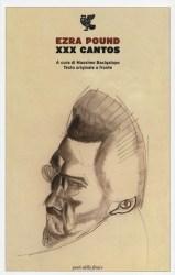 XXX Cantos, Ezra Pound – a cura di Massimo Bacigalupo