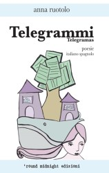 Telegrammi – Anna Ruotolo