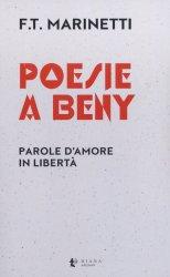 Poesie a Beny – Filippo Tommaso Marinetti