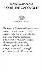 Fioriture capovolte - Giovanna Rosadini