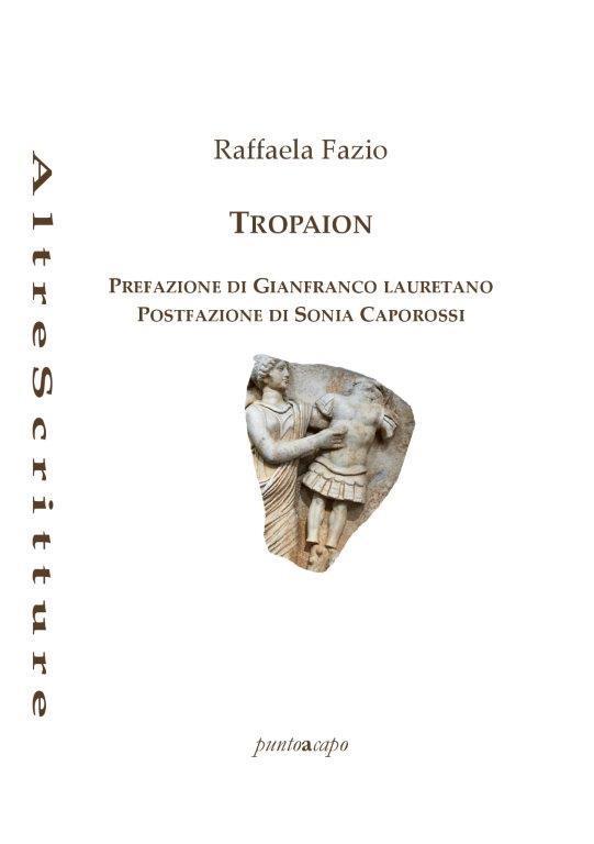 Tropaion - Raffaela Fazio