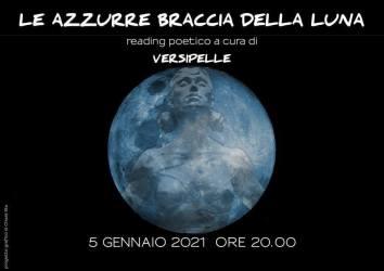 Le azzurre braccia della luna – Versipelle 5 gennaio