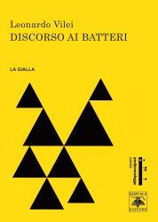 Discorso ai batteri – Leonardo Vilei