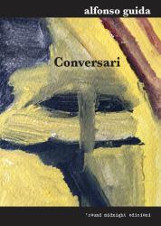 Conversari – Alfonso Guida