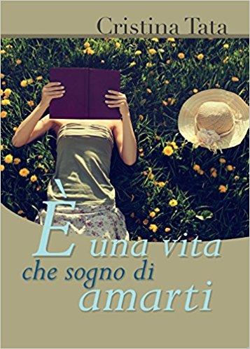 È una vita che sogno di amarti Book Cover