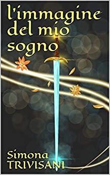 L'Immagine del mio Sogno Book Cover