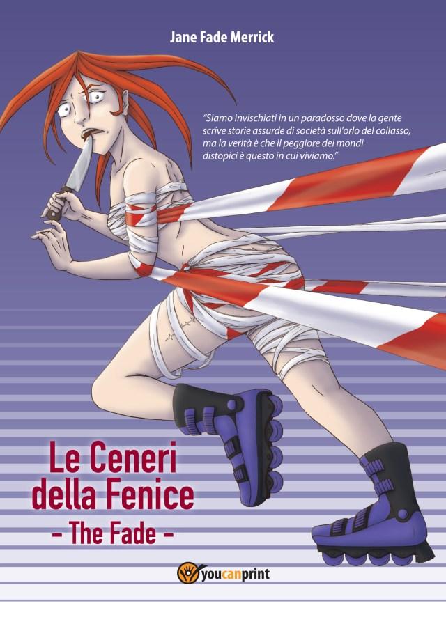 Le Ceneri della Fenice - The Fade Book Cover