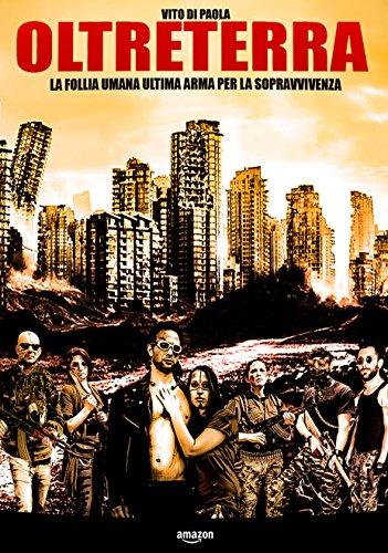 Olterterra- La follia umana ultima arma perla sopravvivenza Book Cover