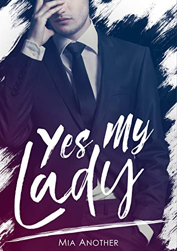 Yes my lady Book Cover