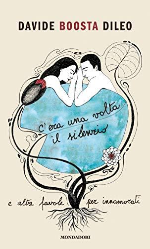 C'ERA UNA VOLTA IL SILENZIO Book Cover