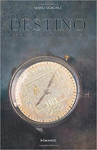 DESTINO-LA RICERCA DELLA MEZZA SPADA Book Cover