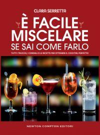 E' FACILE MISCELARE SE SAI COME FARLO Book Cover