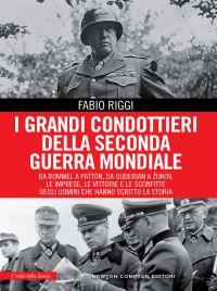 I GRANDI CONDOTTIERI DELLA SECONDA GUERRA MONDIALE Book Cover