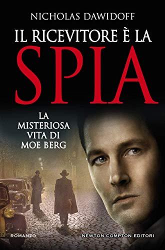 IL RICEVITORE E' LA SPIA Book Cover