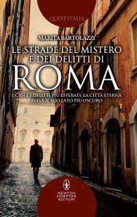 LE STRADE DEL MISTERO E DEI DELITTI DI ROMA Book Cover