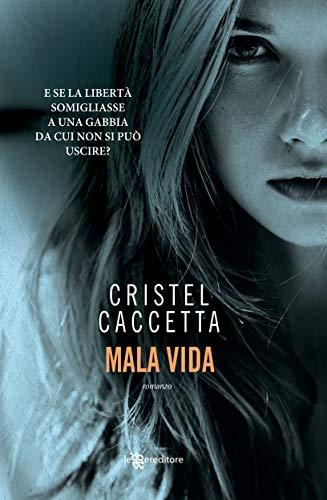 MALA VIDA Book Cover