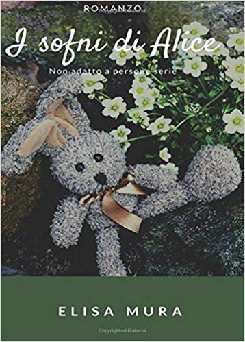 I sogni di Alice. Non adatto a persone serie Book Cover