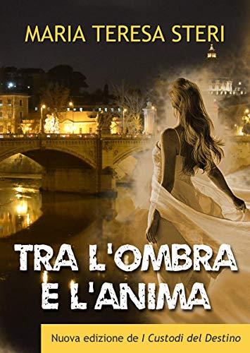 TRA L'OMBRA E L'ANIMA Book Cover