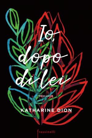 IO DOPO DI LEI Book Cover